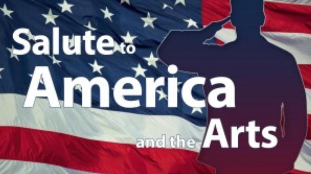 Salute to America & Arts